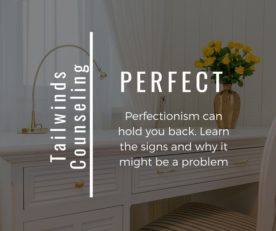 7 Signs you're a perfectionist and why it's a holding you back
